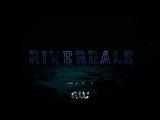 Трейлер к первому сезону сериала «Ривердейл» (Alternative Production)