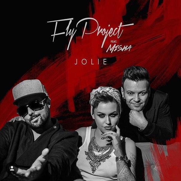 Fly Project feat. Misha - Jolie (Radio Edit) (2016)