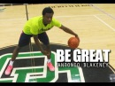 Be Great Antonio Blakeney Documentary