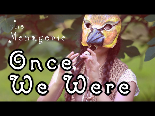 Once We Were [Dragon Age] - The Menagerie