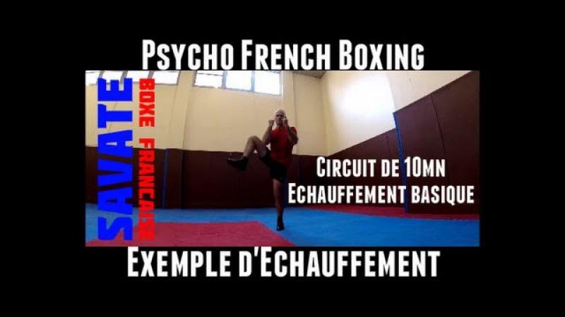 Savate boxe françaiseéchauffementbasiquecircuit de 10mn