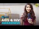 What Do Millenials Know About AIDS HIV? | 101 Voices | What India Thinks