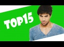 Enrique Iglesias Top 15 Most Viewed Songs Of All Time (VEVO) (September 2016) twerk sexy hot ass
