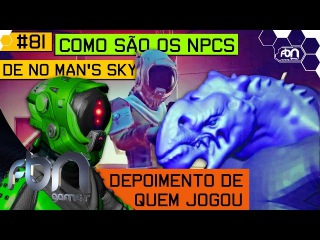 No Man's Sky 81- Como são os NPCs Depoimento de Quem Jogou - FBN games PT BR