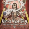 Mars Red Sky (Fra) in Kyiv, UA | Robust Gig