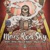 Mars Red Sky (Fra) in Kyiv, UA   Robust Gig