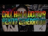 'CALL HIM A DOCTOR' GFOTY  'BONITO GENERATION' KERO KERO BONITO REVIEW