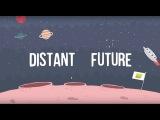 Sleepy Tom feat. Dirty Radio - Distant Future (Lyric Video)