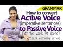 Active voice Imperative sentences to Passive voice - English Grammar lesson