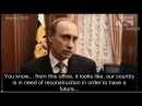 Putin knew what to do His first interview 2000