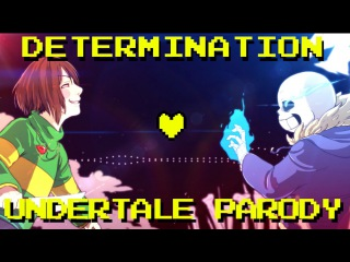 Determination - Undertale Parody (Parody of Irresistible - Fall Out Boy) ft. Lollia