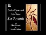 Enrico Pieranunzi &amp String Quartet- Les Amants