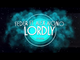RTG #1 • Russia • Feder ft. Alex Aiono - Lordly