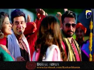 Bashar Momin OST ( Basant Aayi Re ) Drama on Geo TV
