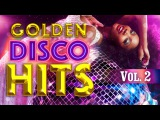 Golden Disco Mix - Viva Disco The Best Mix of 8090 - Vol.2 (Various Artists)