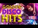 Golden Disco Mix Viva Disco The Best Mix of 80 90 Vol 2 Various Artists