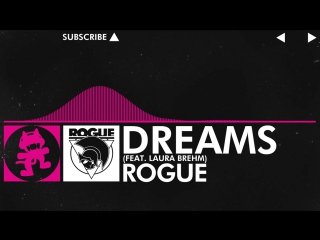[Drumstep] - Rogue - Dreams (Feat. Laura Brehm)