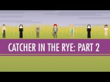 Holden, JD, and the Red Cap- The Catcher in the Rye Part 2 Crash Course English Literature #7