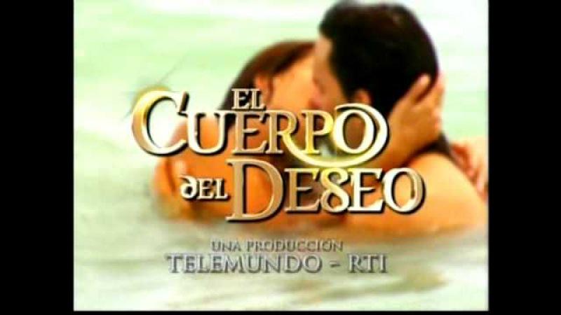 El Cuerpo del Deseo Entrada 2 (Telemundo, 2005)