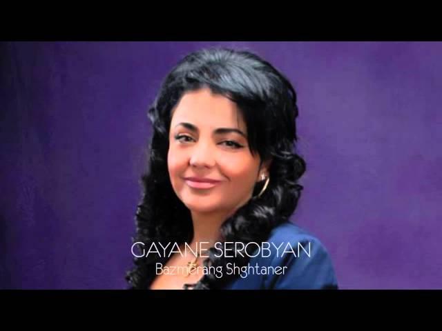 Gayane Serobyan - Bazmerang Shghtaner