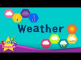 Kids vocabulary - Weather - How's the weather - Learn English for kids - English educational video