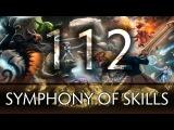 Dota 2 Symphony of Skills 112