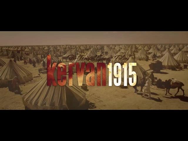 Teaser Filmi Kervan 1915 ( Murat Han Ayse Akin)