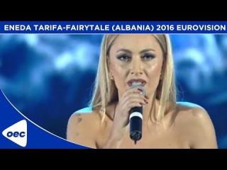 Eneda Tarifa - Përrallë (Fairytale) (Albania) 2016 Eurovision Song Contest | oec
