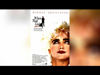 Кто эта девчонка (1987) | Who's That Girl