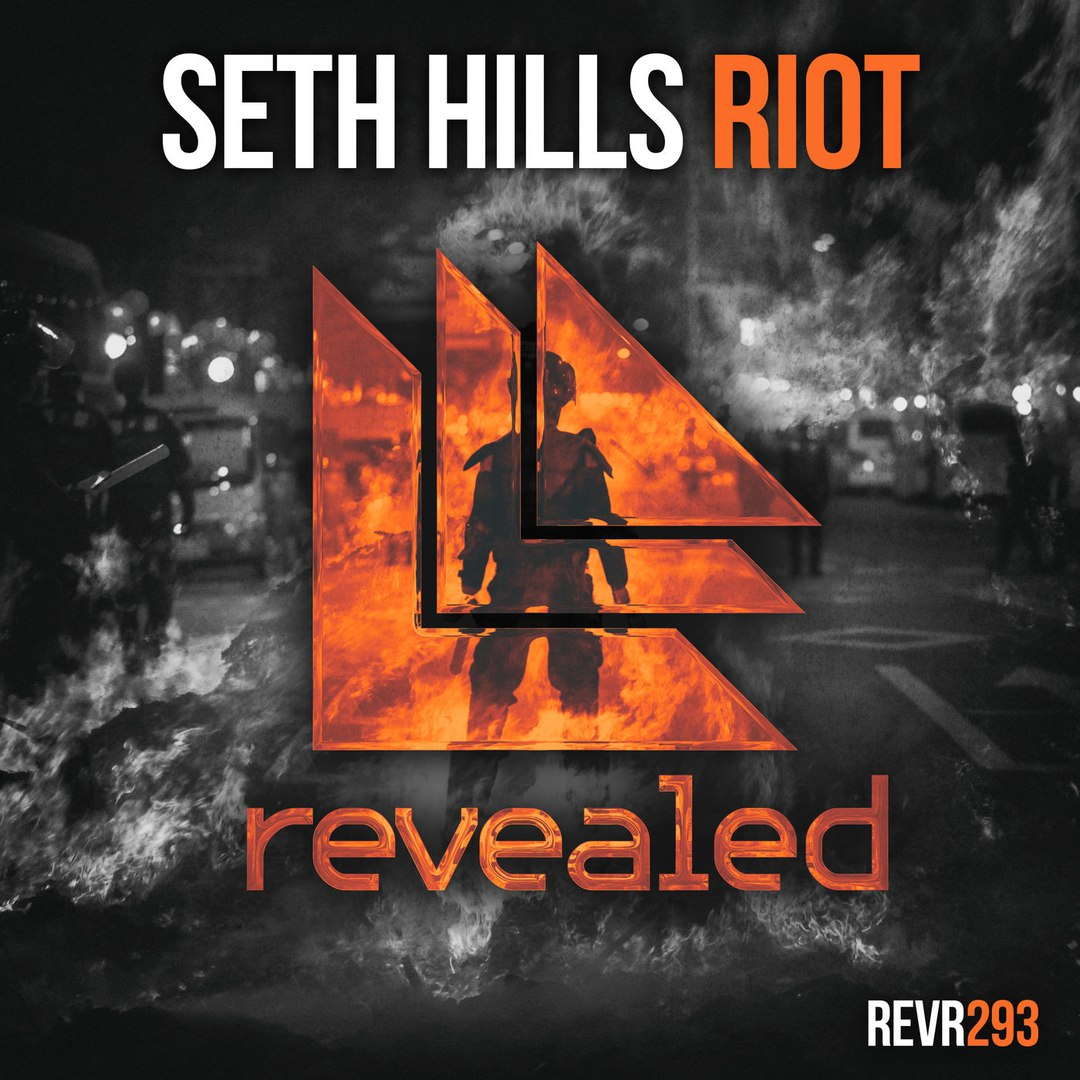 Seth Hills - RIOT (Extended Mix)