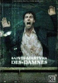 Святые мученики проклятых / Saints Martyrs des Damnes (2005)