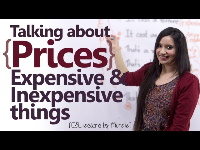 Talking about Prices ( Describing Expensive Inexpensive items) Free Spoken English Lessons
