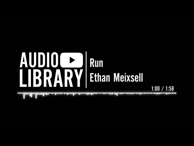 Run - Ethan Meixsell