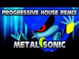 Sonic The Hedgehog 4 Episode II - Boss Metal Sonic (Progressive House Remix)
