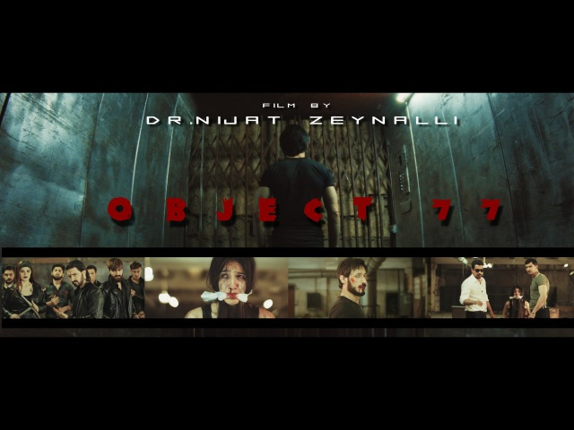 OBJECT 77 action fight short film