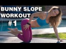 BUNNY SLOPE WORKOUT 1 | ZUZKA LIGHT