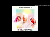 WhoMadeWho - Hi &amp Low (Konstantin Sibold Acid Mix) GET PHYSICAL MUSIC