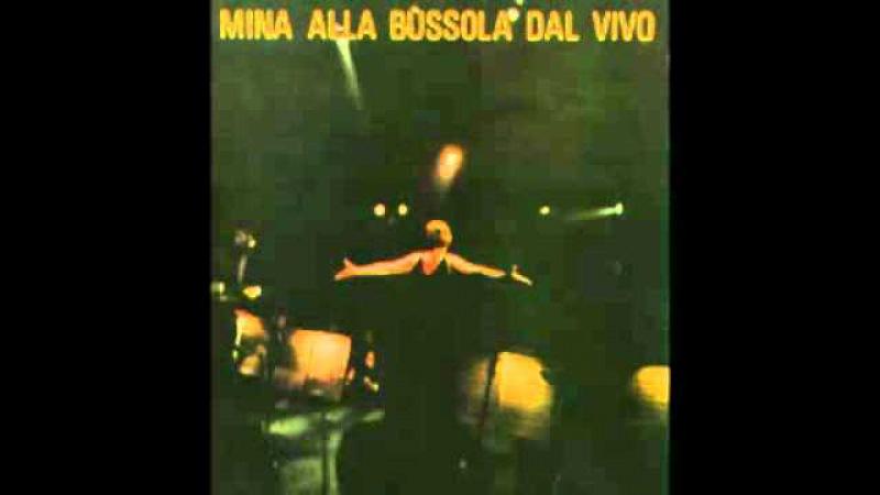 Mina - L'importante è finire (Bussoladomani 1978)