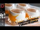CUAJADA CASERA con Salsa de Mango y Aroma de Canela cremosa y fácil I Comando Cocina