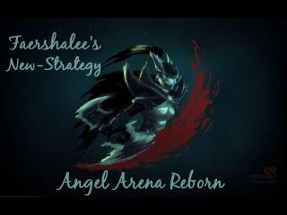 Dota 2: Angel Arena Reborn. New Страта Phantom Assasin (Фантомка). Самый легкий камбэк.