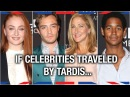 If Celebrities Traveled By TARDIS - Anglophenia Ep 38