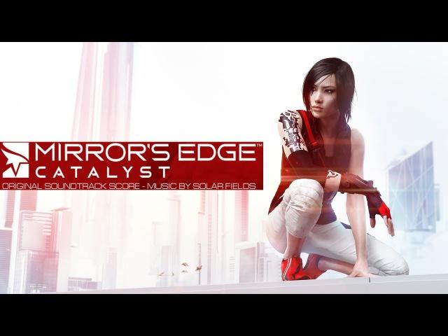 Mirrors Edge Catalyst Soundtrack - Full Album (OST)