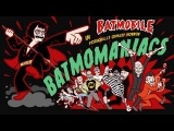 Batmobile - BatmoManiacs (Official Video)