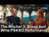 The Witcher 3: Blood And Wine PS4 vs Xbox One Gameplay Frame-Rate Test