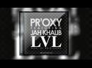 PR'OXY ft . Jah Khalib -  LVL (prod  by Emir Franc)
