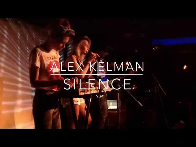Alex Kelman — Silence
