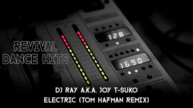Dj ray aka joy t-suko—electric(tom hafman rmx)