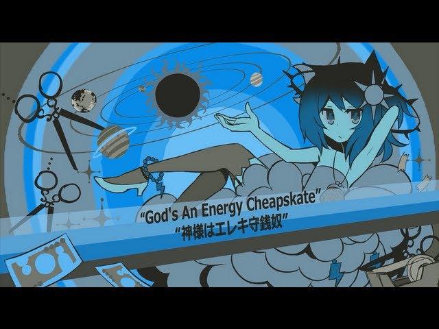 【UTAU PV】God's an Energy Cheapskate (.ust) 【Ryone Yami】