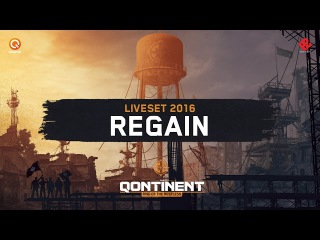Regain @ The Qontinent 2016 | Liveset (Audio)