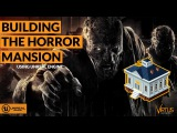 Building The Horror Mansion - #41 Creating A Survival Horror (Unreal Engine 4)